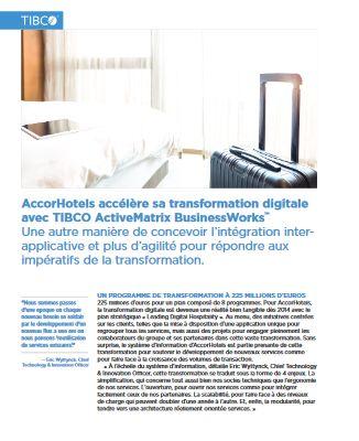 Comment AccorHotels accélère sa transformation digitale avec la plateforme d'intégration de TIBCO
