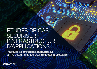 Etudes de cas : sécuriser l'infrastructure d'applications