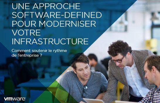 Une approche software-defined pour moderniser votre infrastructure