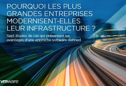 Pourquoi les grandes entreprises modernisent-elles leur infrastructure?