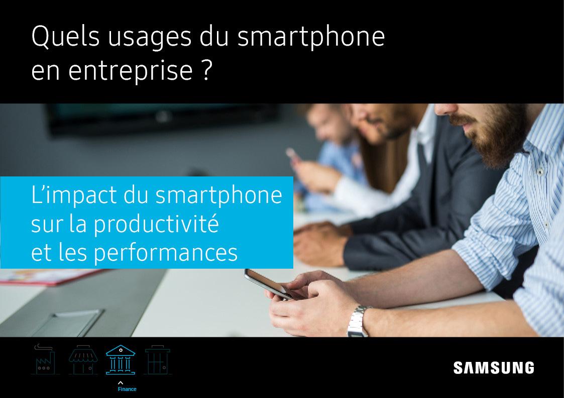 Quels usages du smartphone au sein des entreprises du secteur de la Banque – Assurance – Finance ?