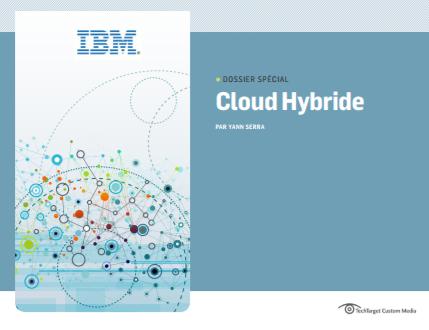 IBM Cloud Object Storage concrétise le stockage en cloud hybride