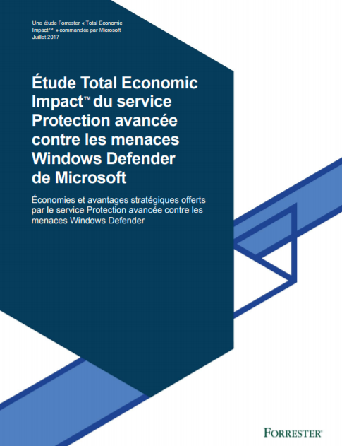 Étude Total Economic Impact™ du service Protection avancée contre les menaces Windows Defender de Microsoft