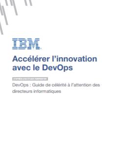Accélérer l'innovation avec le DevOps