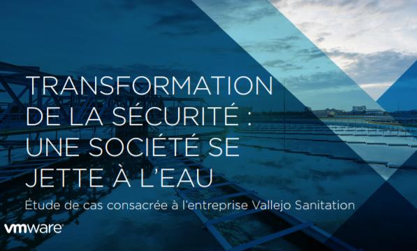 Transformation de la sécurité : une société se jette à l'eau