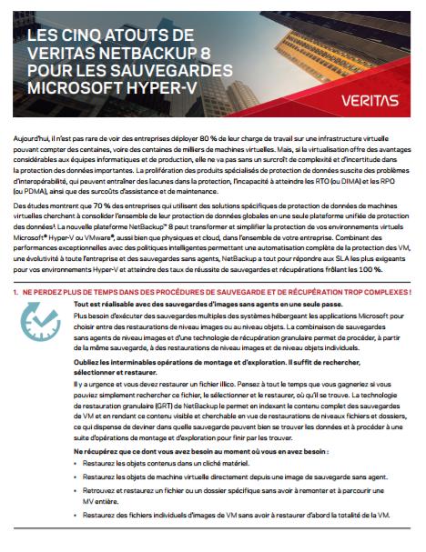 Les cinq atouts de Veritas netbackup 8 pour les sauvegardes Microsoft hyper-v