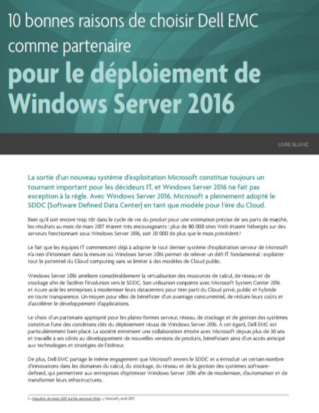 10bonnes raisons dechoisir DellEMC comme partenaire pour le déploiement de Windows Server 2016