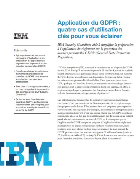 Application du GDPR : quatre cas d'utilisation clés pour vous éclairer