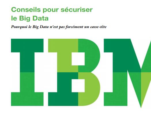 Conseils pour sécuriser le Big Data