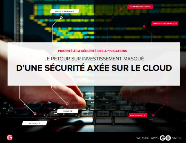 Le retour sur investissement masqué d'une sécurité axée sur le cloud