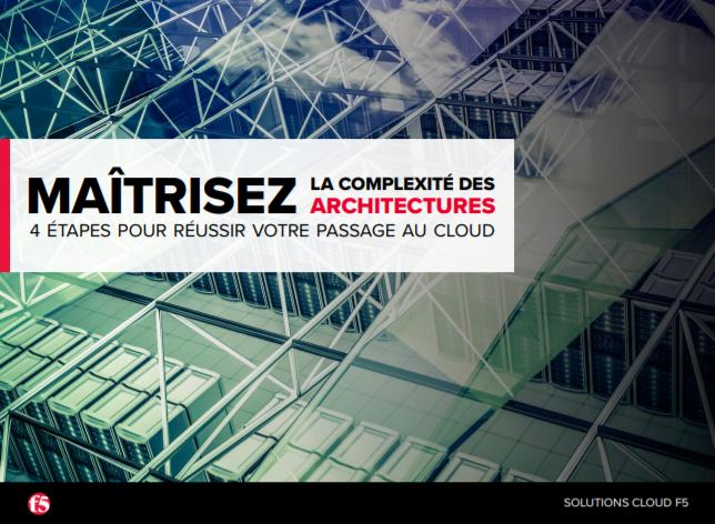 Maîtrisez la complexité des architectures : 4 étapes pour réussir votre passage au cloud