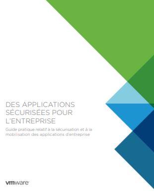 Guide pratique relatif à la sécurisation et à la mobilisation des applications d'entreprise