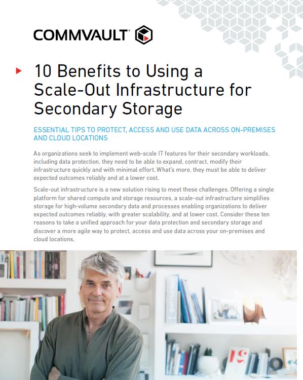10 Bénéfices de l'utilisation de l'infrastructure Scale-out pour le stockage secondaire
