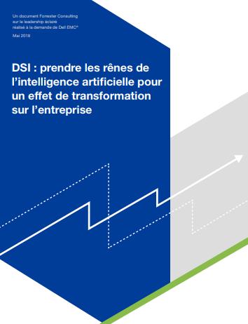 DSI : prendre les rênes de l'intelligence artificielle pour un effet de transformation sur l'entreprise