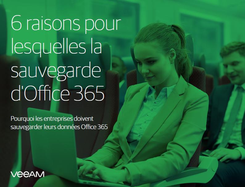 Six raisons pour la sauvegarde d'Office 365