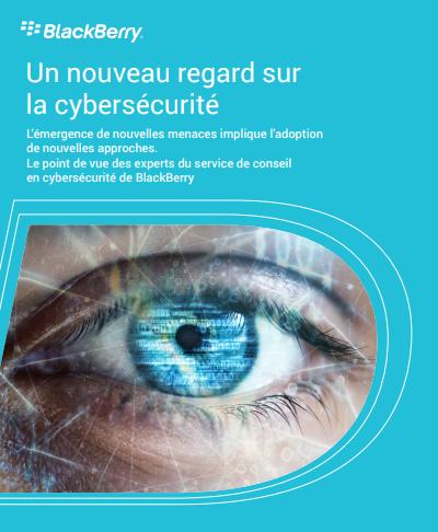 Un nouveau regard sur la cybersécurité
