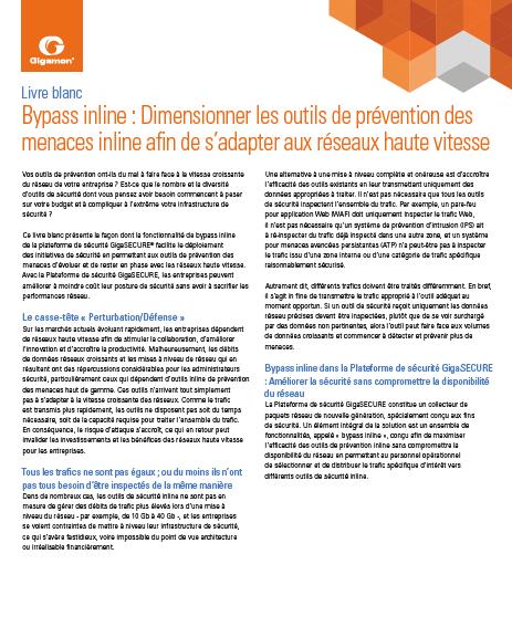 Bypass inline : Dimensionner les outils de prévention des menaces inline afin de s'adapter aux réseaux haut débit