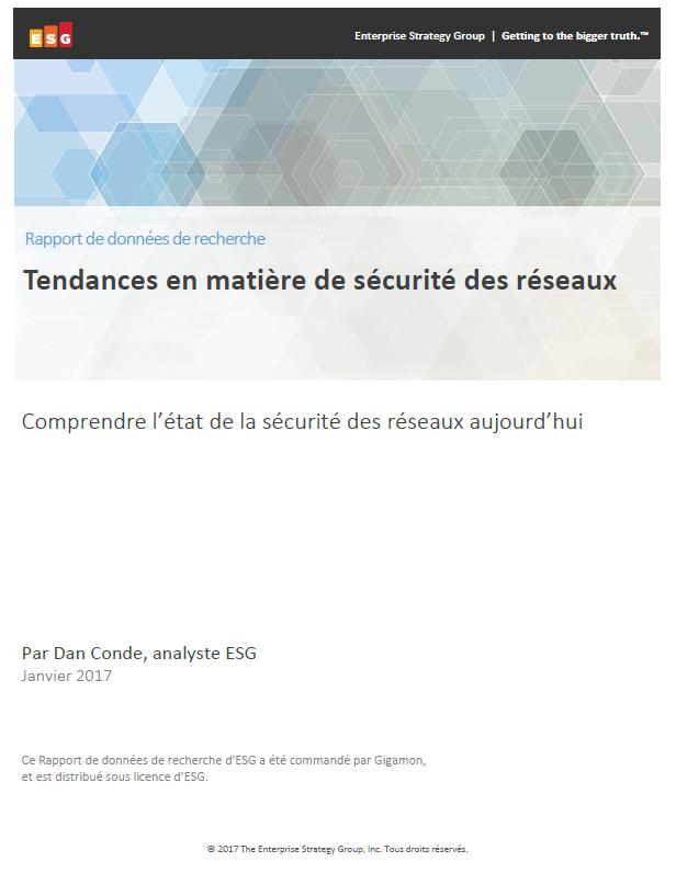 ESG Rapport de données de recherche : Comprendre l'état de la sécurité des réseaux aujourd'hui