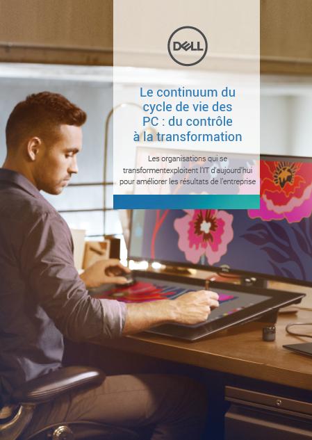 Le continuum du cycle de vie des PC : du contrôle à la transformation