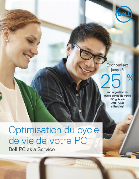 Optimisation du cycle de vie des PC. Dell PC as a Service