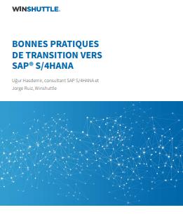 Bonnes pratiques de transition vers SAP S/4HANA