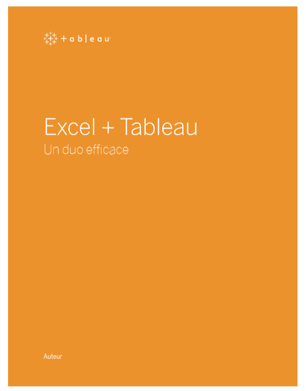 Excel+Tableau: Un duo efficace