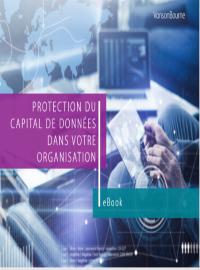 Protection du capital des données dans votre organisation