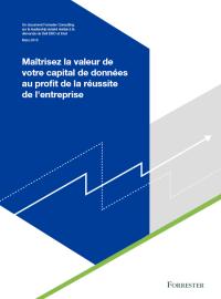 Maîtrisez la valeur de votre capital de données au profit de la réussite del'entreprise