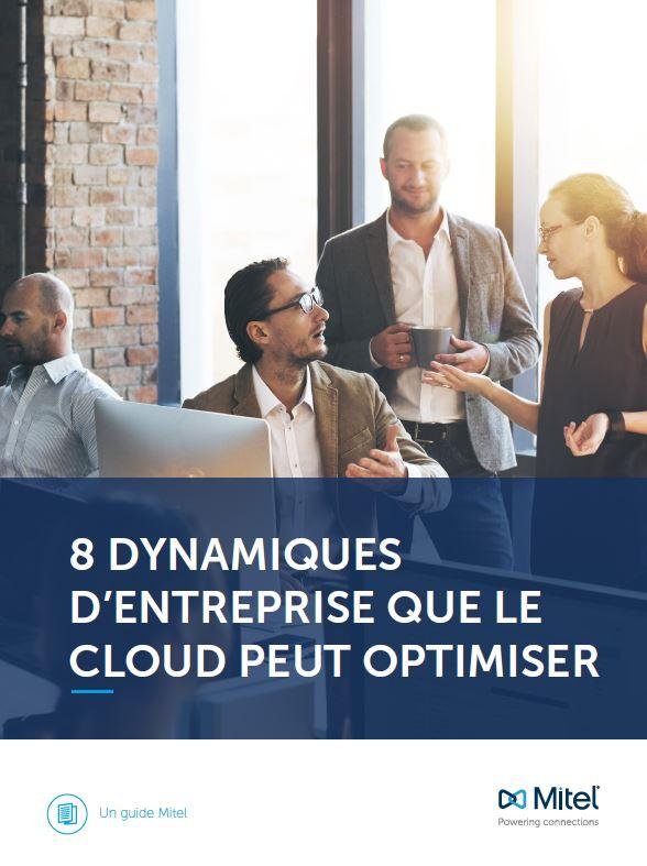 8 dynamiques d'entreprise que le Cloud peut optimiser