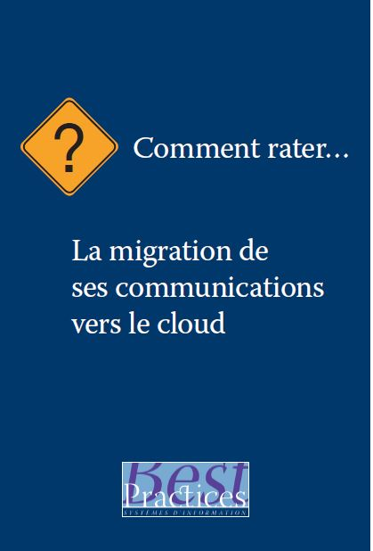 Comment rater …. la migration de ses communications vers le cloud