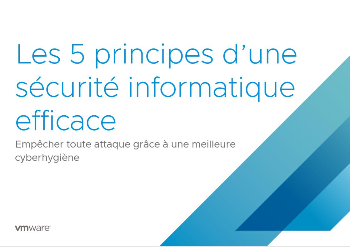Les 5 principes d'une sécurité informatique efficace