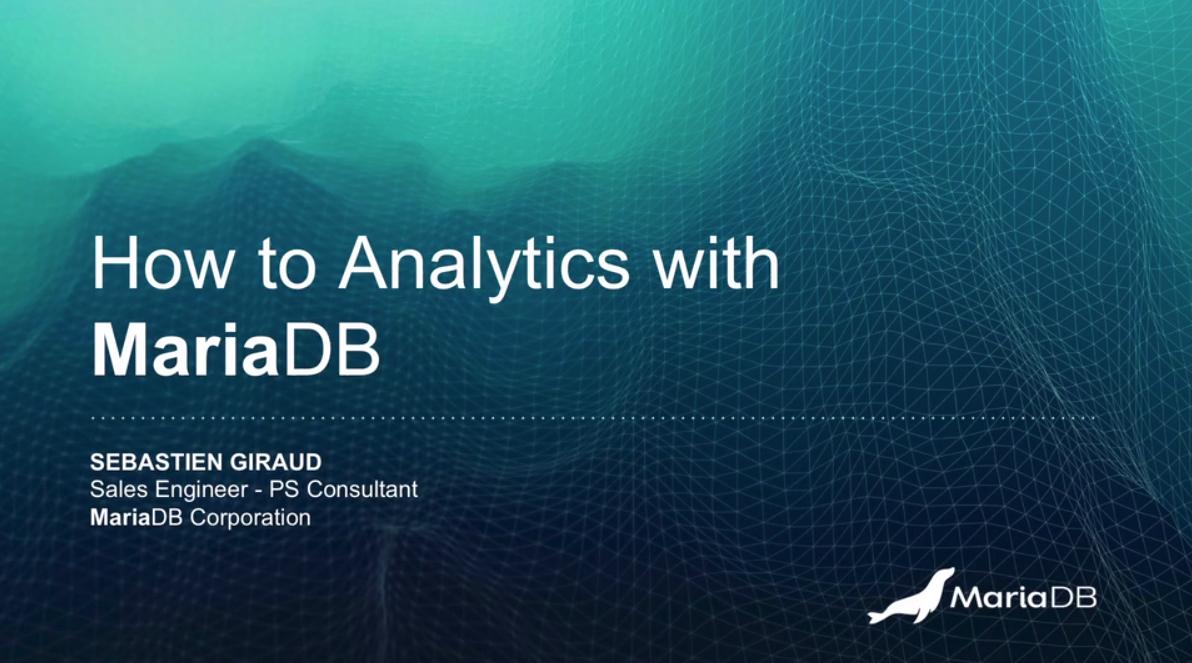 Comment effectuer de l'Analytics avec le système MariaDB ?