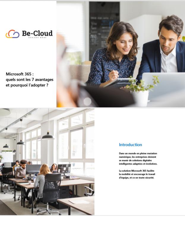 Microsoft 365 : quels sont les 7 avantages et pourquoi l'adopter ?