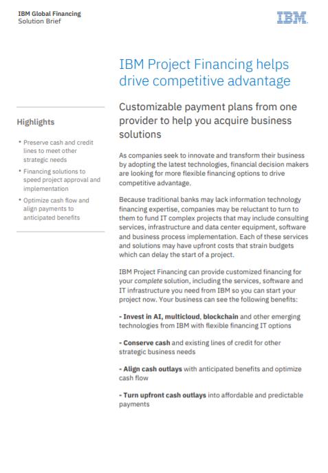 IBM Project Financing aide à favoriser l'avantage concurrentiel