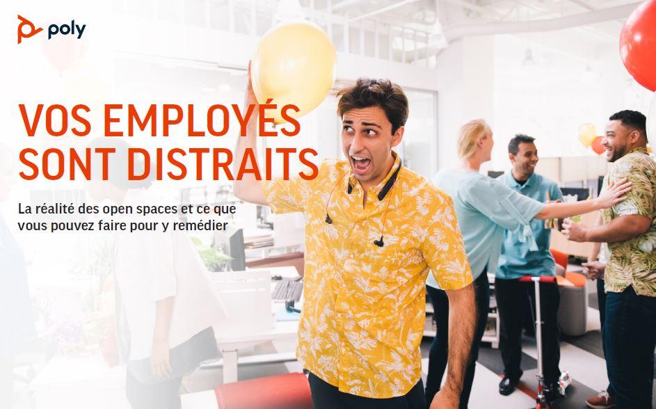 Vos employés sont distraits: La réalité des open spaces et ce que vous pouvez faire pour y remédier