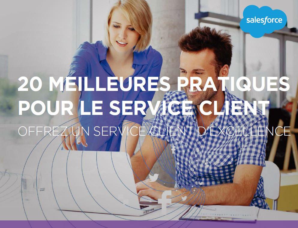 20 Meilleures pratiques pour le service client: Offrez un service client d'excellence