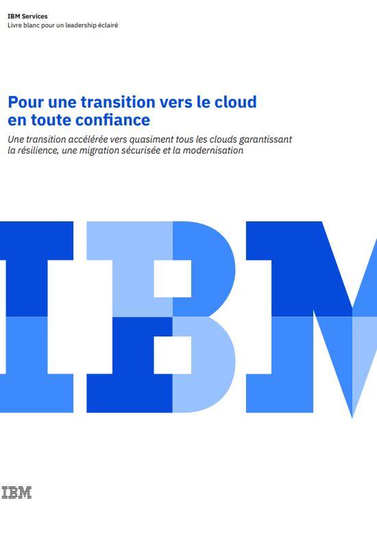 Pour une transition vers le cloud en toute confiance