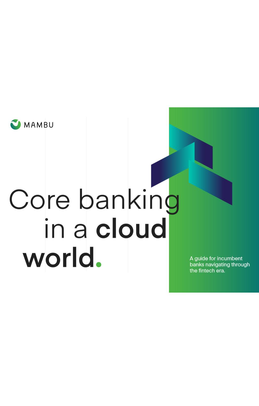 Le Core banking dans le monde cloud