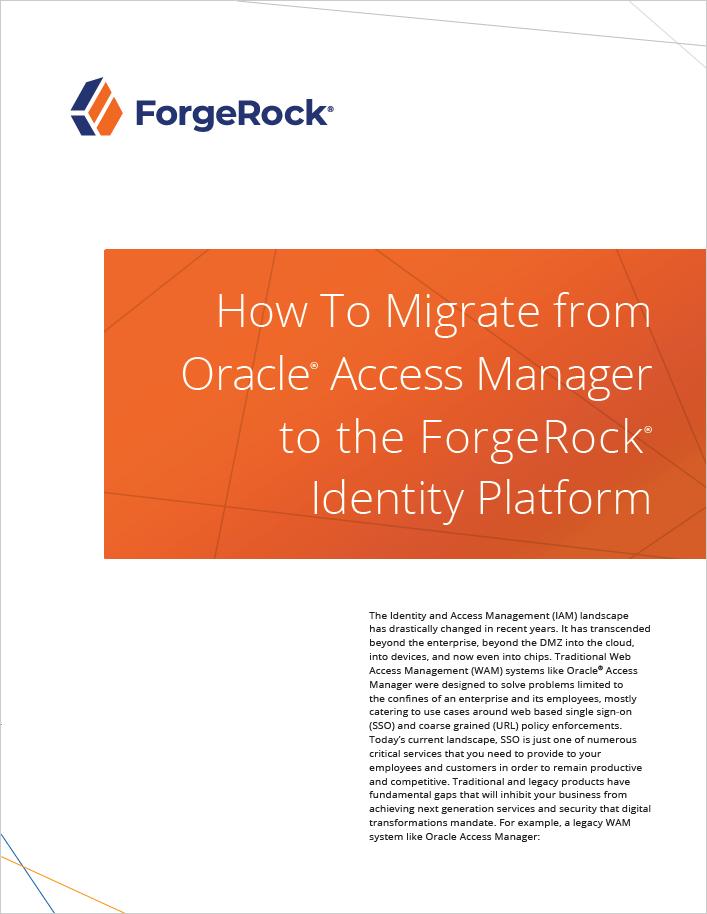 Comment migrer du gestionnaire d'accès Oracle vers la plateforme d'identité ForgeRock