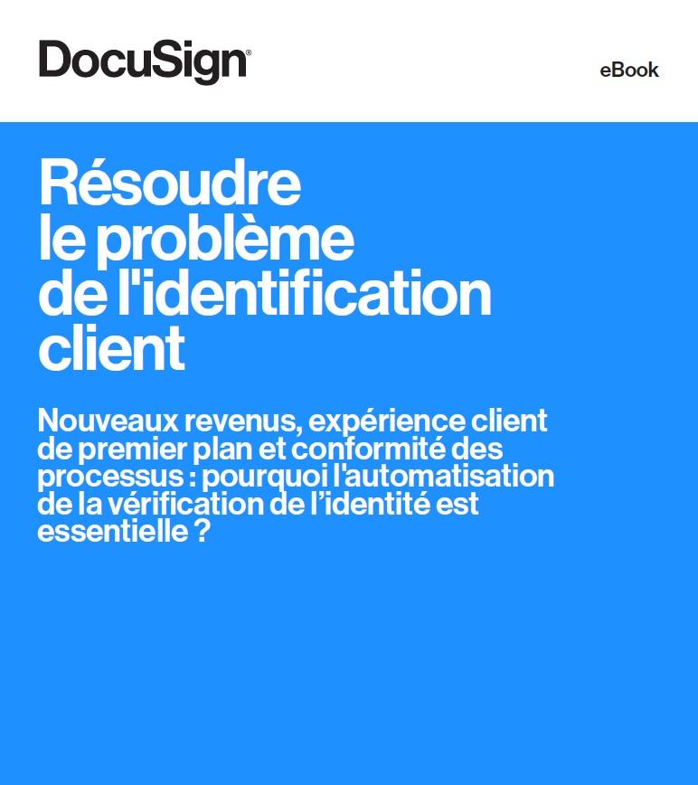 Résoudre le problème de l'identification client