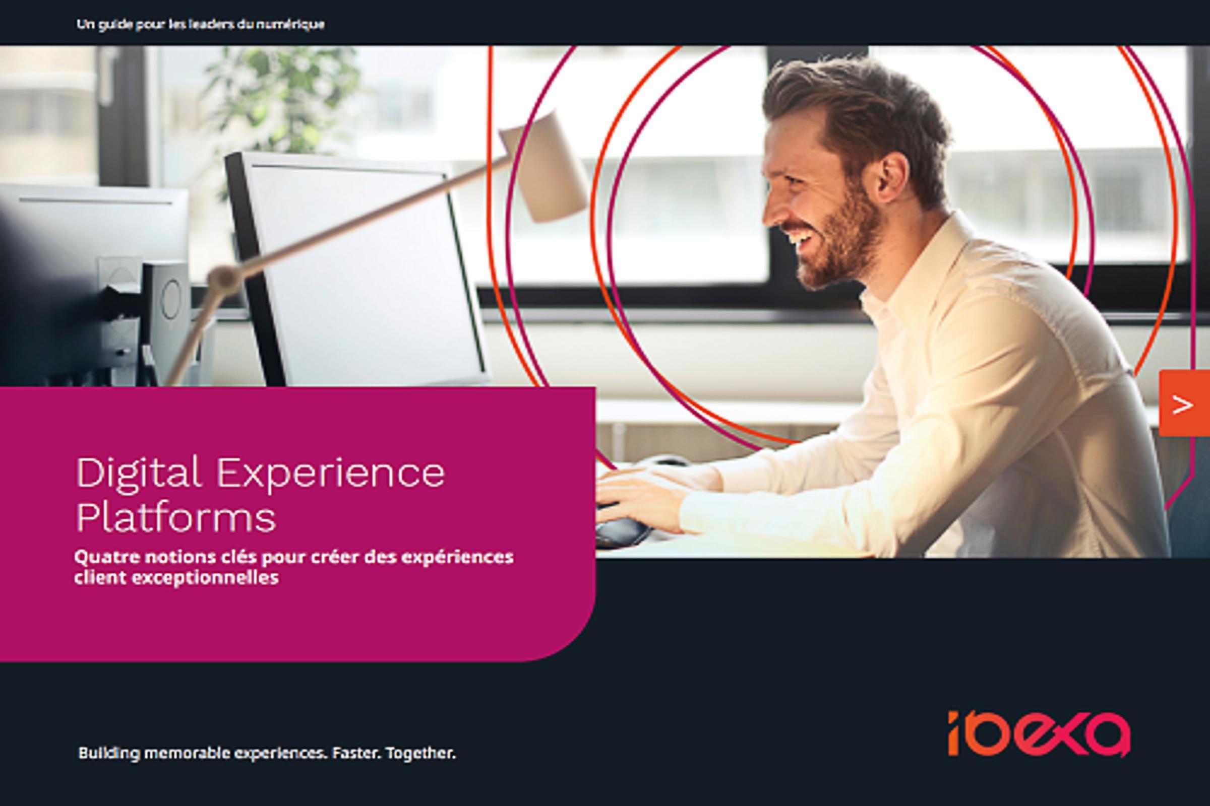 eBook :  Découvrez les quatre notions clés pour créer des expériences client exceptionnelles