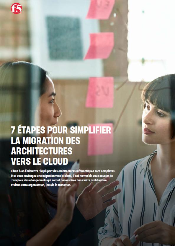 7 étapes pour simplifier la migration des architectures vers le cloud