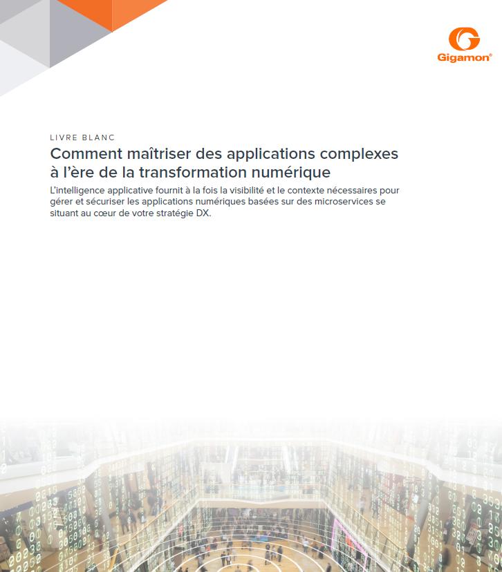 Comment maîtriser des applications complexes à l'ère de la transformation numérique