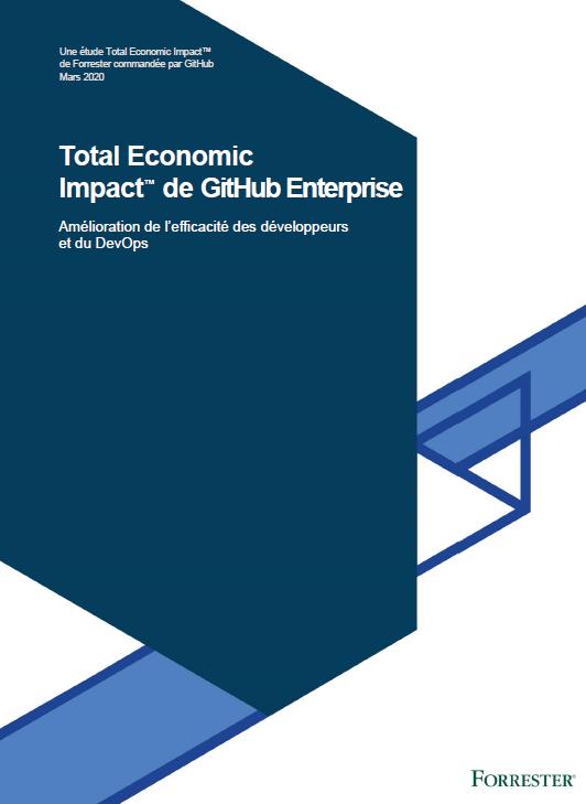 Total Economic Impact™ de GitHub: Enterprise Amélioration de l'efficacité des développeurs et du DevOps