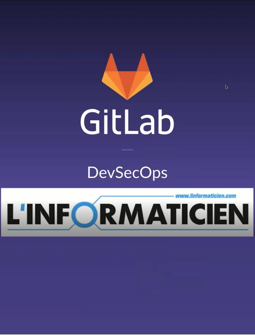 Les enjeux et avantages du DevSecOps selon GitLab