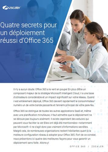 Quatre secrets pour un déploiement réussi d'Office 365