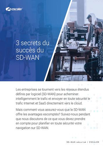 3 secrets du succès du SD-WAN