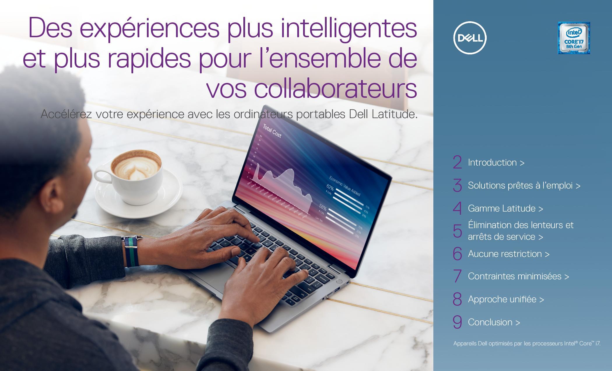 Des expériences plus intelligentes et plus rapides pour l'ensemble de vos collaborateurs : accélérez votre expérience avec les ordinateurs portables Dell Latitude.
