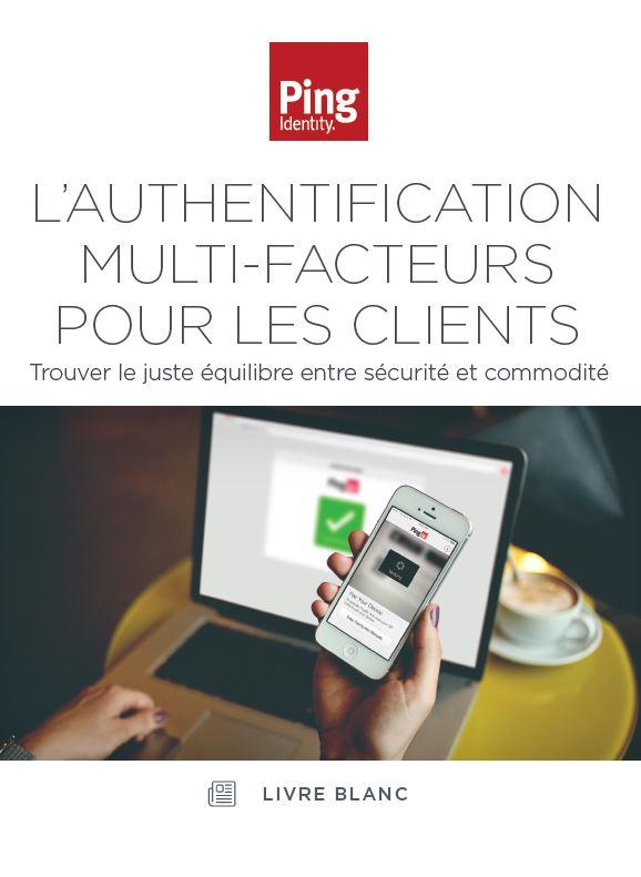 L'authentification Multi-Facteurs pour les Clients