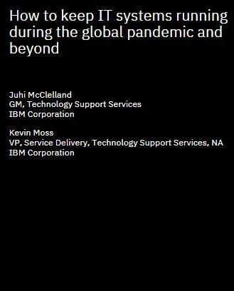 Comment assurer le bon fonctionnement des systèmes informatiques pendant la pandémie mondiale et au-delà
